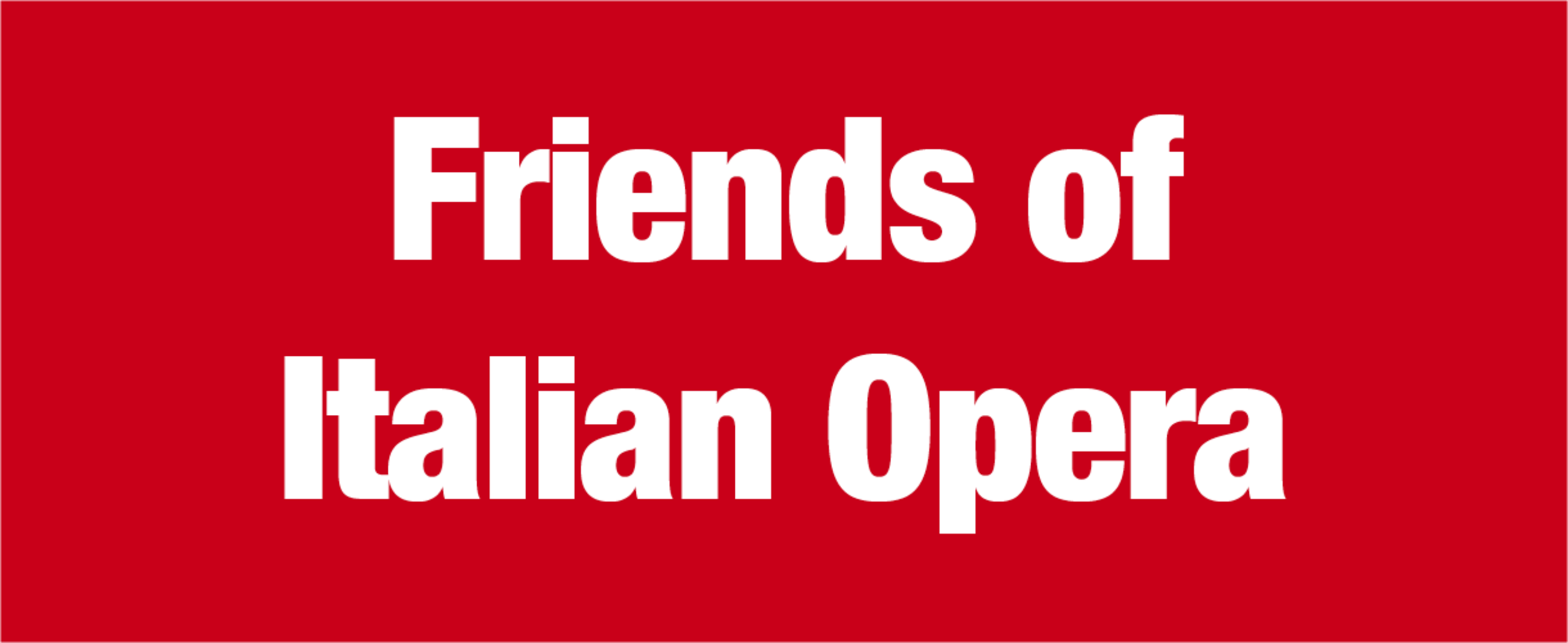 Friends of Italian Opera - Italienisches Theater in Berlin